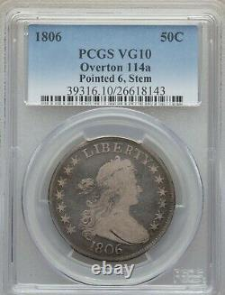 1806 Draped Bust Half Dollar, O-114a, R. 4, VG 10, PCGS with CAC and FREE SHIPPING