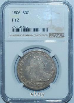 1806 NGC F12 O-120a T-28 R. 4 Pointed 6 With Stem Draped Bust Half Dollar